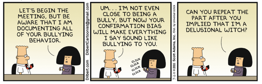 Image of Dilbert cartoon with confirmation bias which behavioural economics identifies as a common reason for sub-optimal decisions