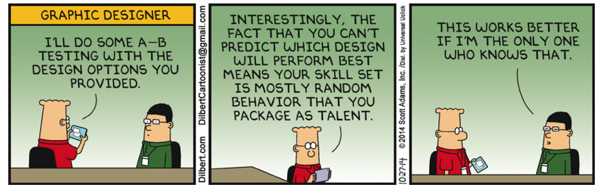 Image of Dilbert cartoon about AB testing and inability to predict winner of A/B test of optimiser
