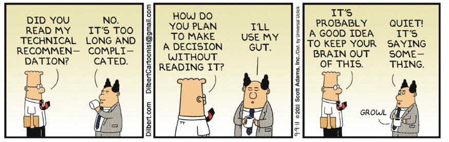 Image of Dilbert cartoon where boss wants to use his gut rather than read document