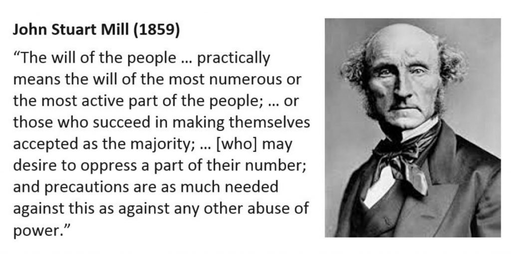 Quote from John Stewart Mill about danger of following the will of the people