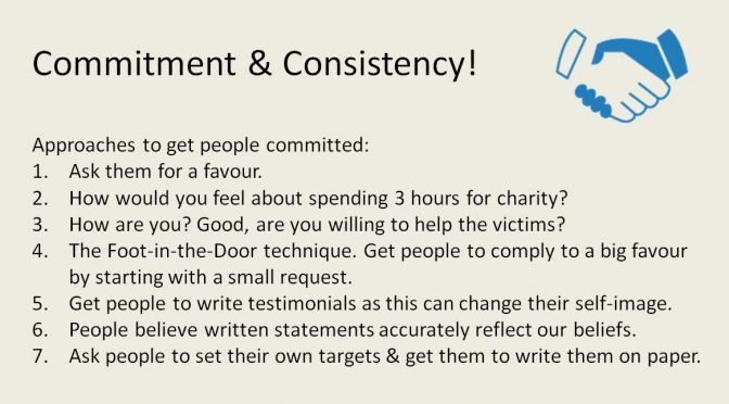 Commitment and consistency is one of the most powerful methods of social influence