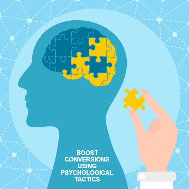 Boost conversions using psychological tactics